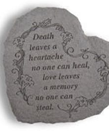 Death leaves a heartache...
